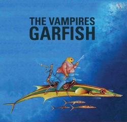 The Vampires - Garfish