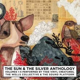THE SUN & THE SILVER ANTHOLOGY VOLUME FIVE