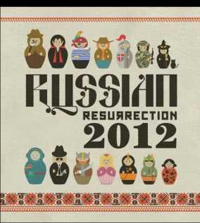 Russian Ressurection Film Fest 2012