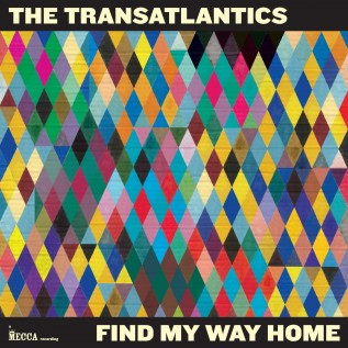 The Transatlantics - Find My Way Home