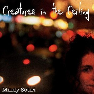 Mindy Sotiri - Creatures on the Ceiling